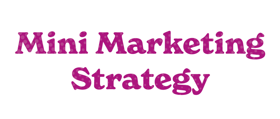 Mini Marketing Strategy Title