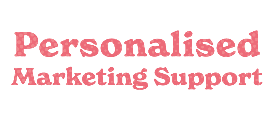 Personalised Marketing Support